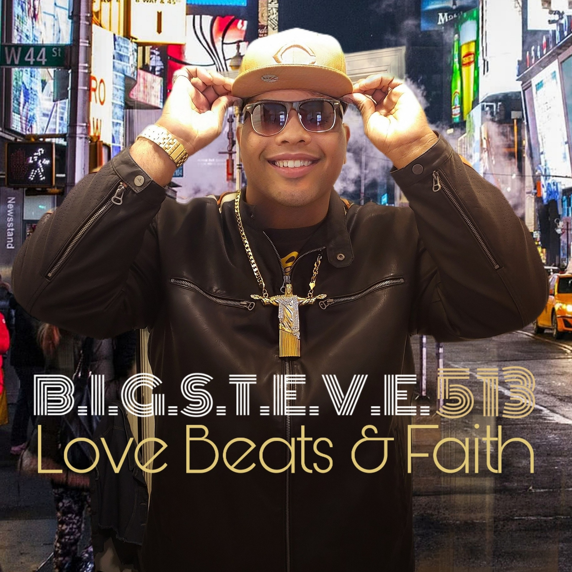 "New Album – AVAILABLE NOW : ""Love, Beats, & Faith"" – B.I.G.S.T.E.V.E.513"