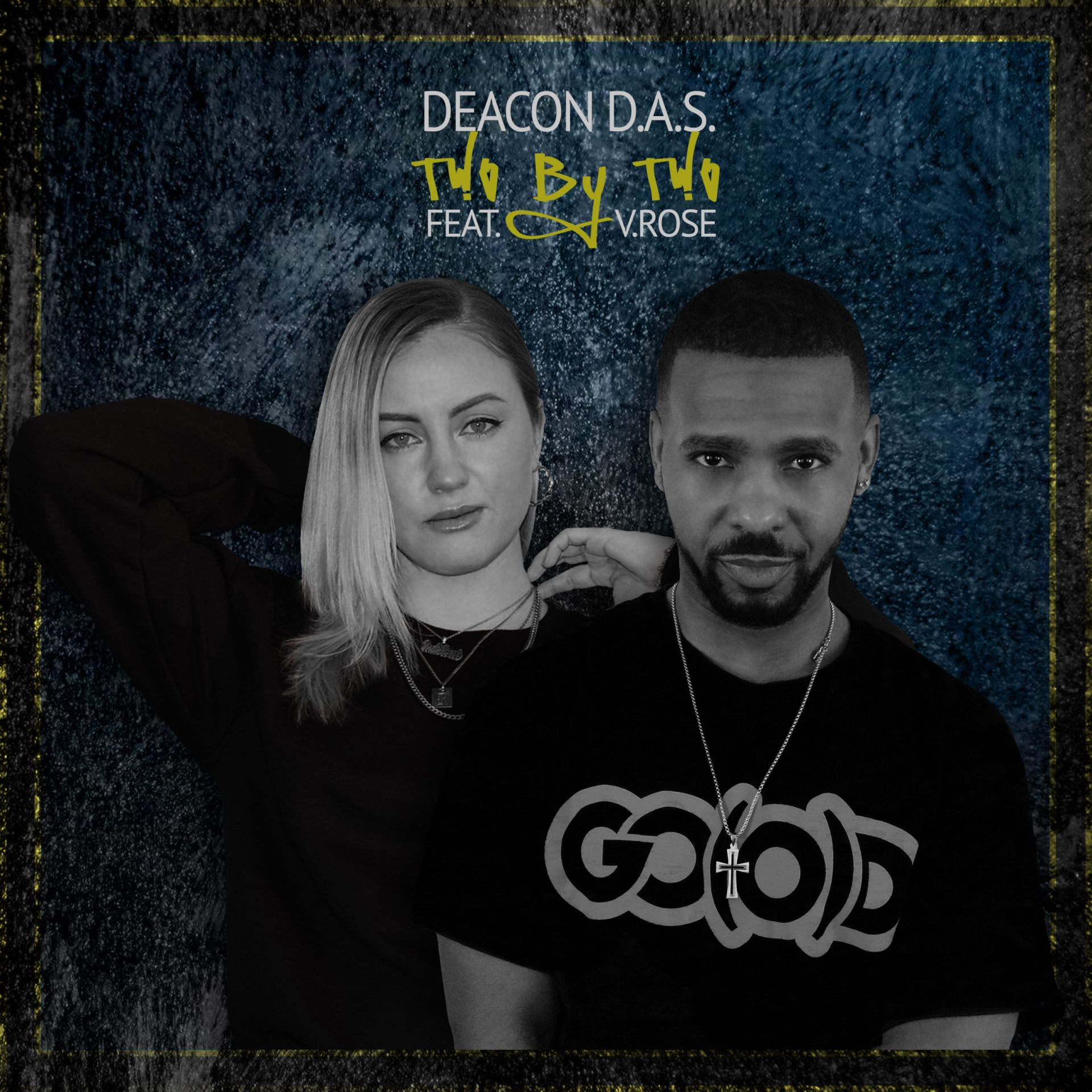 Deacon D.A.S. + V. Rose : Two By Two – NEW Single